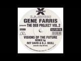 Gene Farris - Visions Of The Future (Roy Davis Jr. &amp DJ Skull Wreckin Shop 96'Mix)