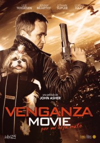 Venganza Movie (Por mi hija mato)