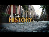 A Taste of History® - 52 X 30 min., 26 X 30 min. in production. All produced in High Definition
