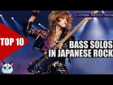 TOP 10 Bass solos in J-RockVisual kei Catness Productions
