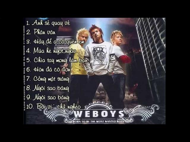 Những ca khúc hay nhất của Weboys Band nhạc 8x đầu 9x