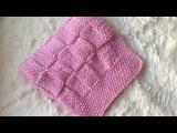 Плед детский спицами. Knitting a baby blanket.