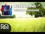 Album Meditations (2008) - William Ackerman