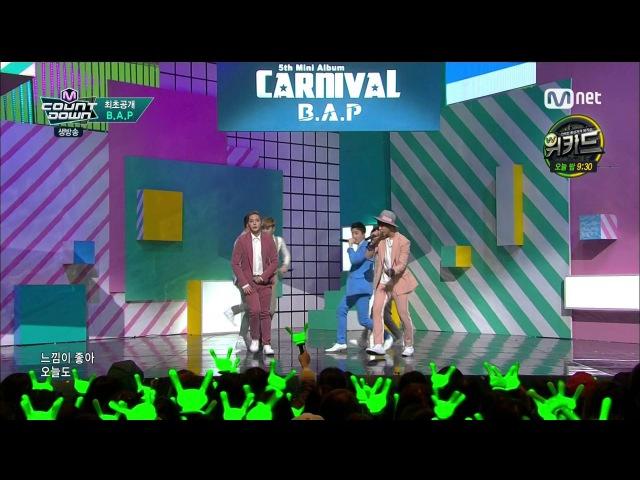 160225 M COUNTDOWN l B.A.P - Carnival + Feel So Good [MemoryLane]