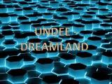 Undee - Dreamland