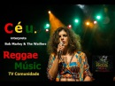 "Céu - ""Catch a Fire"" The Wailers e Bob Marley ""Full Concert""  Full Show HD ao vivo Completo"