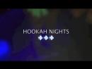 S M O K E | HOOKAH NIGHTS