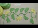 Урок вязания - ВЕТОЧКА с бутонами - ирландское кружево - Irish crochet lace