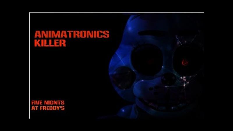 Аниматроники убийцы 2015 (5 ночей с Фредди) ФНАФ фильм ( FNaF Movie ) Five Nights at Freddy's Movie