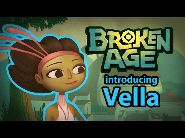Broken Age Vella Trailer