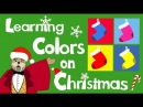 Educational Christmas Video | Learning Colors on Christmas | The Singing Walrus