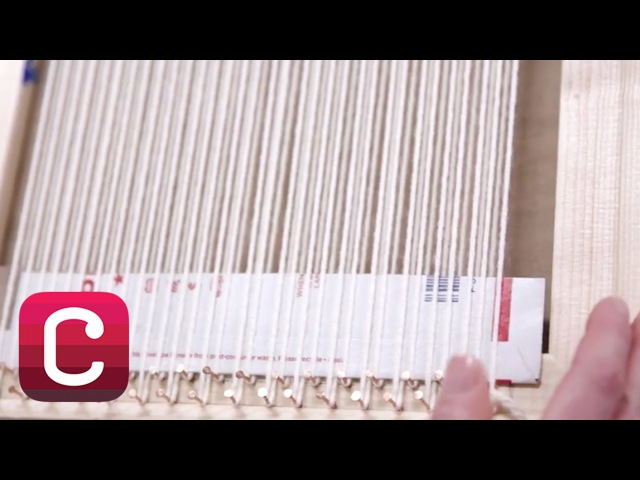 Weaving for Beginners Part 2: Warp the Loom with Annabel Wrigley | Creativebug