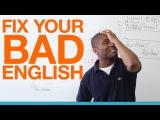 14. Fix Your Bad English