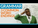 English Grammar Word Endings What are suffixes