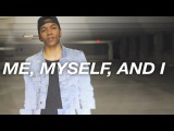 Josh Levi Me, Myself, And I (G-Eazy Cover) (2016)
