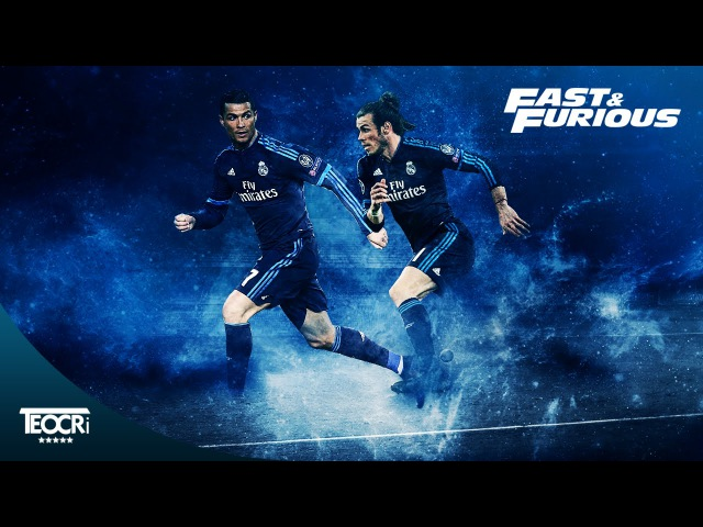 C.Ronaldo G.Bale ●Fast Furious 2016● Best Skills,Goals,Dribbles  HD 