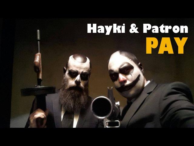 Hayki Patron - Pay
