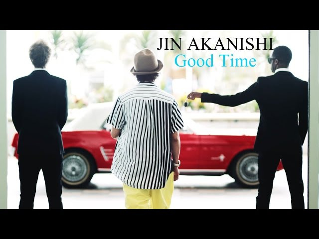 Jin Akanishi 赤西仁 GOOD TIME Official Video