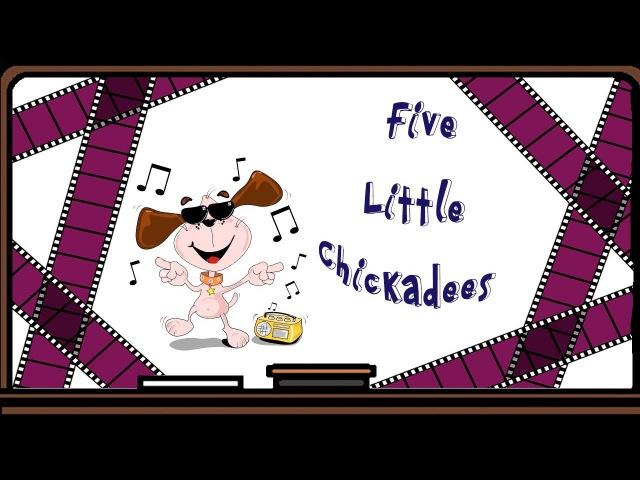 Песня Five Little Chickadees
