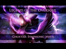 GhostXb - Legend of the Oversoul