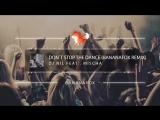 Dj Nil feat . Mischa - Don`t stop the dance (Bananafox Remix)