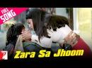 Zara Sa Jhoom Loon Main Full Song Dilwale Dulhania Le Jayenge Shah Rukh Khan Kajol