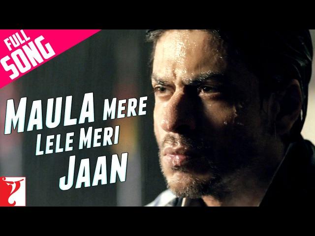 ChakDeIndia | Maula Mere Le Le Meri Jaan | Shah Rukh Khan