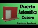 Proyectos Puerta Automática Casera muy fácil de hacer
