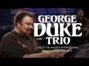 George Duke Trio Rush Hour/Road Rage Live at Java Jazz Festival 2010