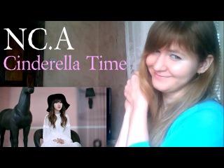 NC.A - Cinderella Time  MV Reaction 