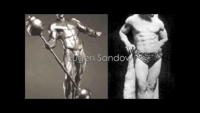 Eugen Sandow- The Perfect Man