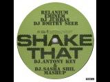 Relanium, Eminem, Dj Jurbas &amp Dj Dmitry Seer - Shake That Jammu (Dj Antony Key &amp Dj.Sasha Shil MashUp)
