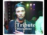 Bizzy Bone The Legend (Tribute 2015)