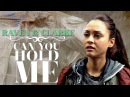 ■ raven clarke » can you hold me? [FAC: Round 2]