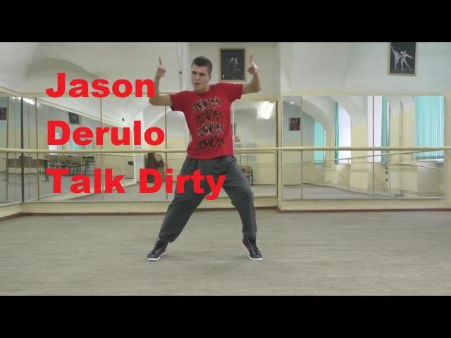 Jason Derulo - Talk Dirty Hip Hop Dance Video Choreography cover by Matt Steffanina