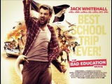 Непутёвая учеба / The Bad Education Movie (2015) трейлер