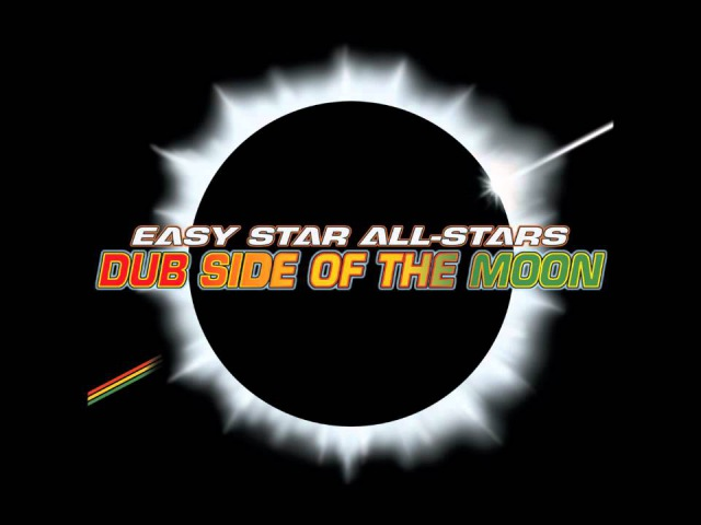 Easy Star All Stars Dub Side of The Moon full album