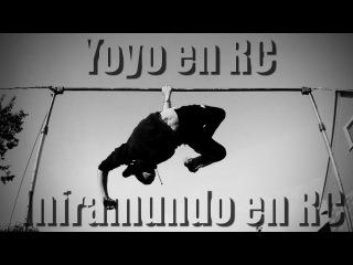 Школа турника 58 - Yoyo en RC (inframundo en RC)