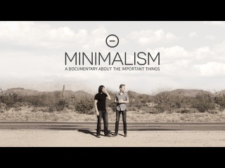 Minimalism: A Documentary About the Important Things   Official Trailer