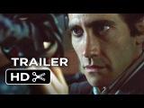 Nightcrawler Official Trailer