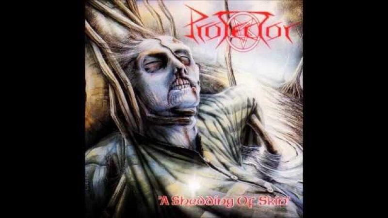 Protector - A Shedding of Skin [Full Album]