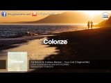 Ad Brown &amp Andrew Benson - Your Call (Original Mix) Colorize (Enhanced)
