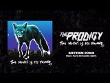 The Prodigy - Rhythm Bomb feat. Flux Pavilion (Edit)