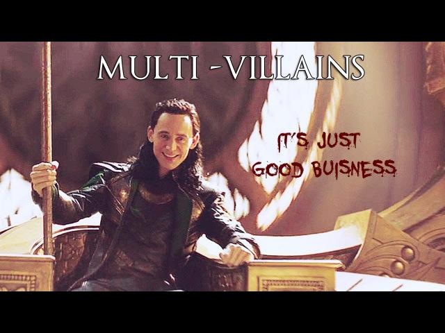Multi-villains | it's Just Good Buisness
