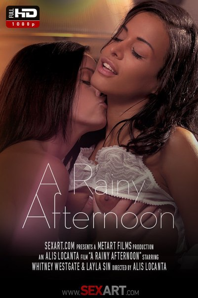 SexArt – Layla Sin, Whitney Westgate – A Rainy Afternoon