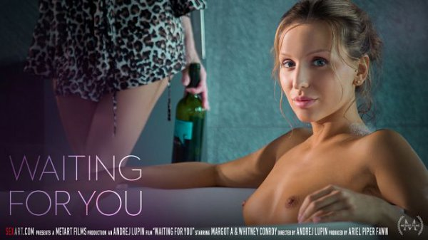 SexArt – Waiting For You – Margot A And Whitney Conroy