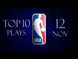 Thursday's Top 10 Plays Of The Day 12.11.2015