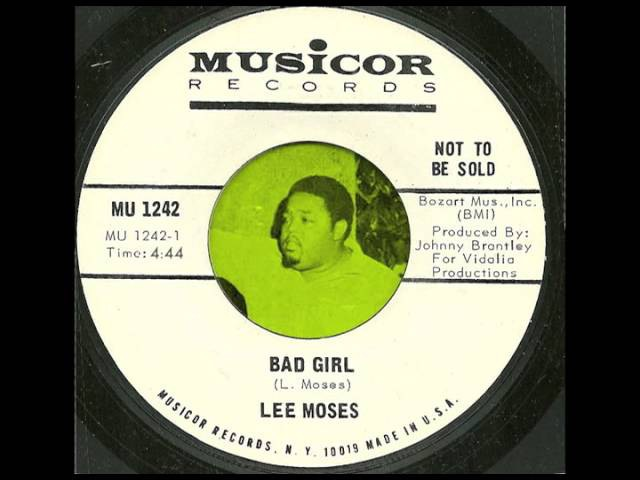 Lee Moses - Bad Girl (full song, no break)