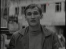 Город первой любви.1970 (фрагмент фильма)