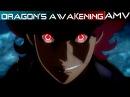♪ Shingeki no Bahamut [AMV] - Dragon's Awakening